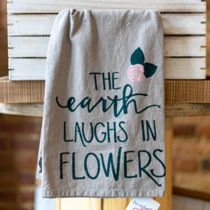 The Earth Laughs In Flowers Towel