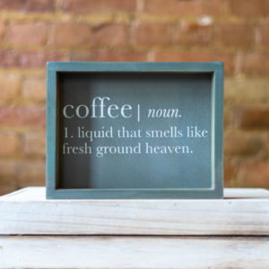 Coffee Definition Sign